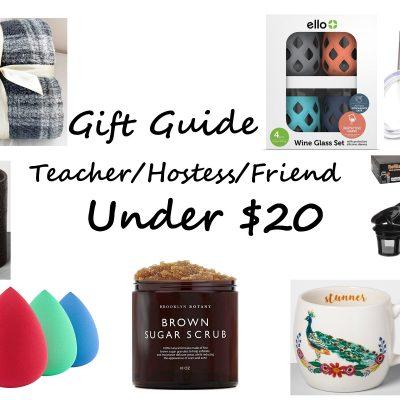 Gift Guide  – Under $20 Hostess/Teacher/Neighbor